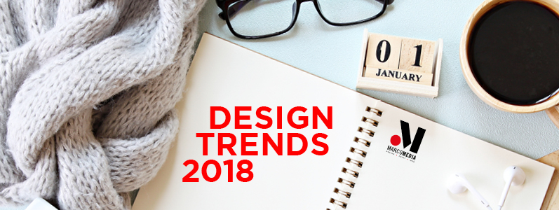 Marcomedia's guide to 2018 design trends