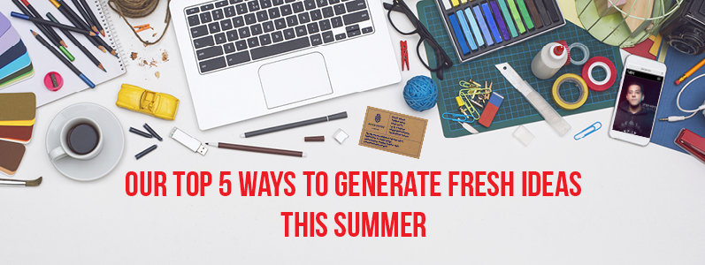 Inspiration: Our top five ways to generate fresh ideas this summer