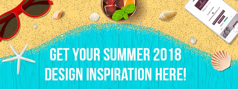 Get your summer 2018 design inspiration here!