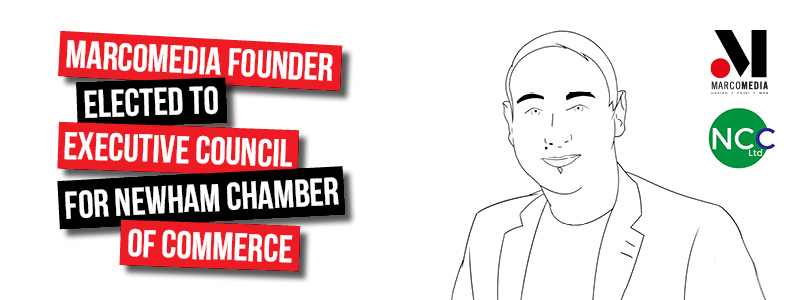 Marcomedia Founder elected to Executive Council for Newham Chamber of Commerce