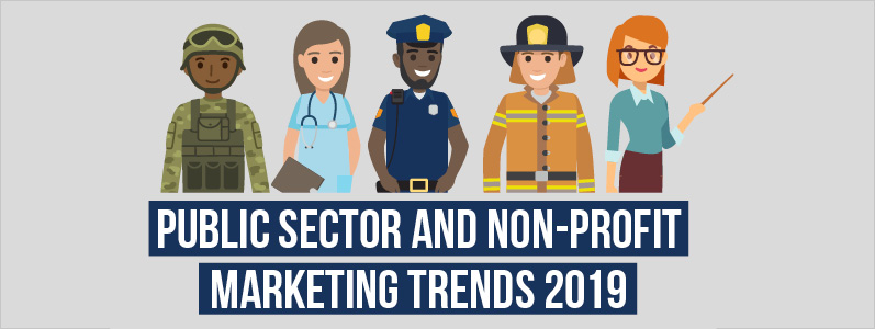 In focus: Public sector and non-profit marketing trends 2019