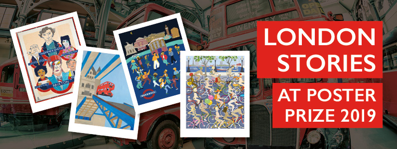 Inspiration: London Stories on display at the Poster Prize exhibition