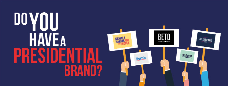 "Do you have a ""presidential"" brand?"