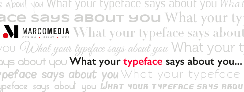 What your typeface says about you…