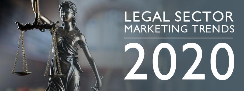 Legal sector marketing trends in 2020