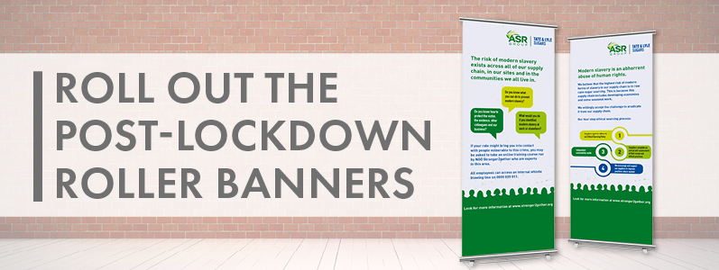 Roll out the post-lockdown roller banners