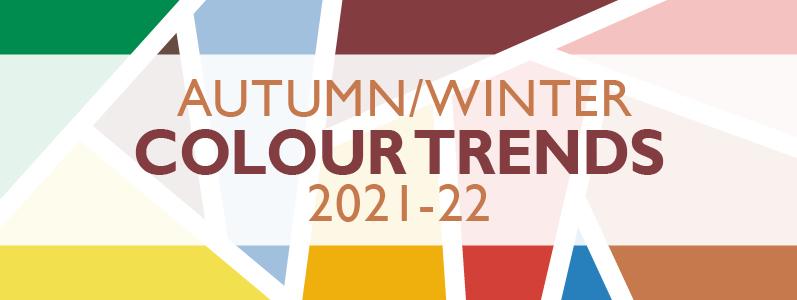 Inspiration: Autumn/Winter colour trends 2021/22